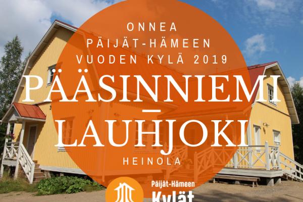 Päijät-Hämeen Vuoden Kylä 2019: PÄÄSINNIEMI-LAUHJOKI, Heinola